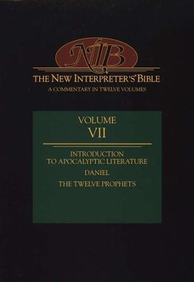 New Interpreter's Bible Volume 7: Introduction to Apocalyptic Literature, Daniel, and the Minor Prophets  -     Edited By: Leander E. Keck