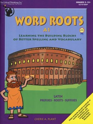 Word Roots Book A1, Grades 4-6   -     By: Cherie Blanchard