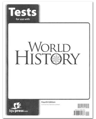 BJU Press World History Tests, Grade 10, 4th Edition   -