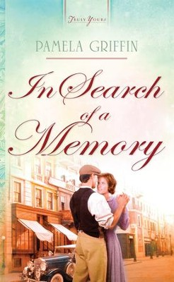 In Search of a Memory - eBook  -     By: Pamela Griffin