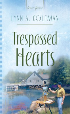 Trespassed Hearts - eBook  -     By: Lynn A. Coleman