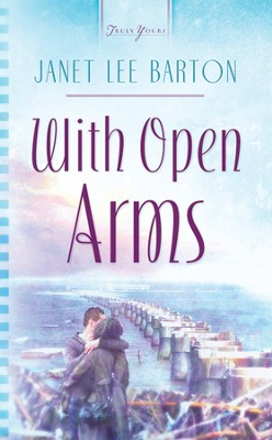 With Open Arms - eBook  -     By: Janet Lee Barton