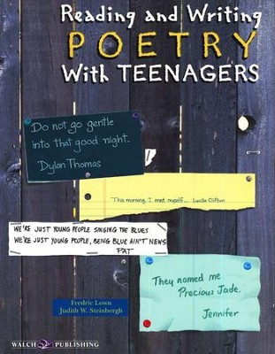 Reading and Writing Poetry with Teenagers   -     By: Fredric Lown, Judith W. Steinbergh