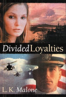 Divided Loyalties   -     By: L.K. Malone