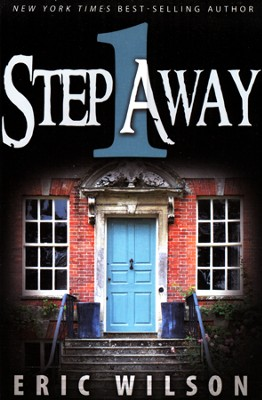 One Step Away  -     By: Eric Wilson