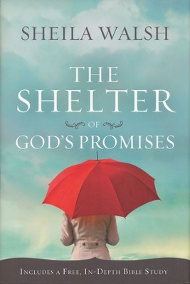 The Shelter of God's Promises   -     By: Sheila Walsh