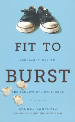 Fit to Burst   -     By: Rachel Jankovic