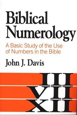Biblical Numerology   -     By: John J. Davis