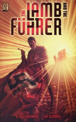 The Lamb and the Fuhrer--Graphic Novel   -     By: Ravi Zacharias