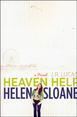 Heaven Help Helen Sloane    -     By: Jeff Lucas