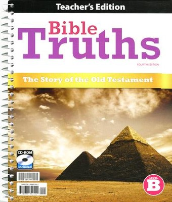 Bible Truths: Level B (Grade 8) Teacher Edition with CD-ROM, 4th Edition  -