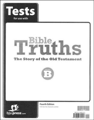 Bible Truths, Level B (Grade 8) Tests 4th Edition  -