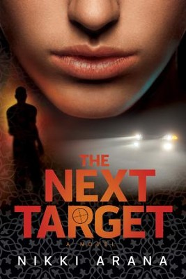 The Next Target: A Novel - eBook  -     By: Nikki Arana