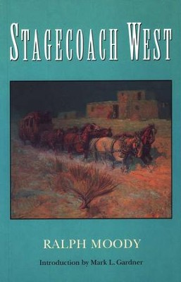 Stagecoach West   -     By: Ralph Moody
