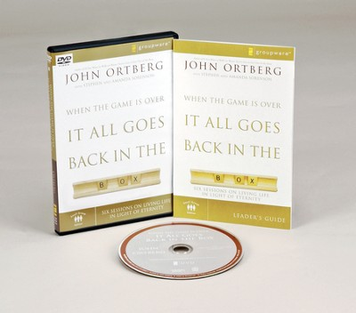 When the Game Is Over, It All Goes Back in the Box: Six Sessions on Living Life in the Light of Eternity DVD  -     By: John Ortberg, Stephen Sorenson