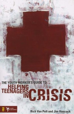 The Youth Worker's Guide to Helping Teenagers in Crisis - Slightly Imperfect  -