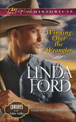 Winning Over the Wrangler  -     By: Linda Ford