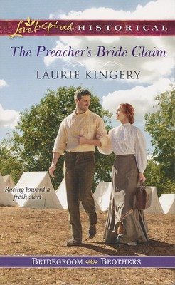 The Preacher's Bride Claim  -     By: Laurie Kingery
