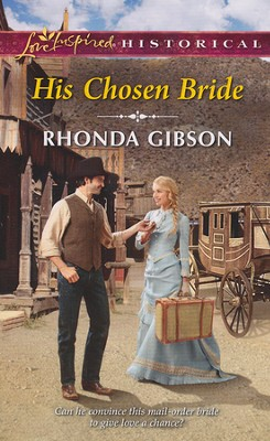 His Chosen Bride  -     By: Rhonda Gibson