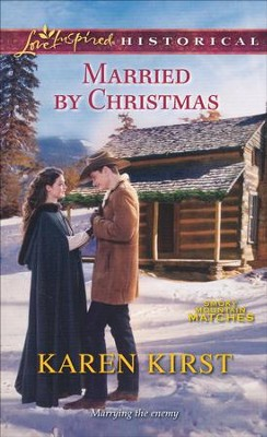 Married by Christmas  -     By: Karen Kirst