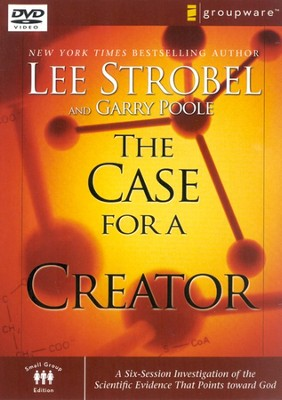 The Case For A Creator, Small Group Edition DVD   -     By: Lee Strobel, Garry Poole
