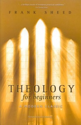 Theology for Beginners  -     By: Francis Sheed