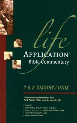 1 & 2 Timothy and Titus, Life Application Bible Commentary   -     By: Grant R. Osborne