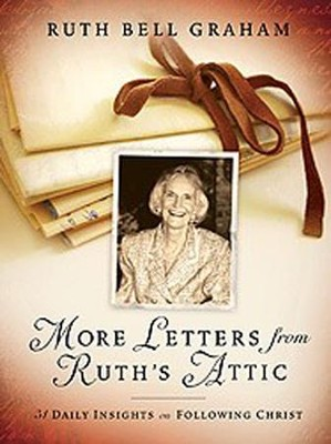 More Letters from Ruth's Attic   -     By: Ruth Bell Graham