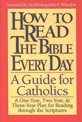 How to Read the Bible Everyday: A Guide for Catholics  -     By: Carmen Rojas