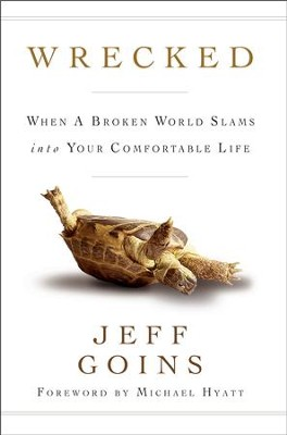 Wrecked: When a Broken World Slams into Your Comfortable Life / New edition - eBook  -     By: Jeff Goins