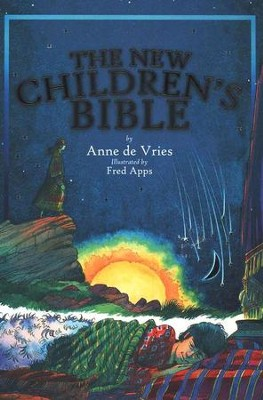 The New Children's Bible  -     By: Anne de Vries