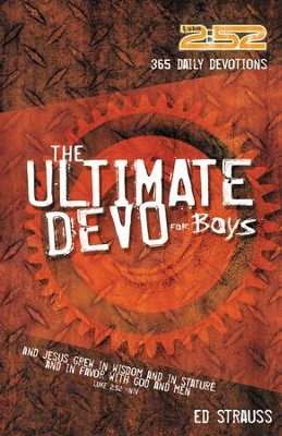 The 2:52 Ultimate Devo for Boys: 365 Daily Devotions - eBook  -     By: Ed Strauss