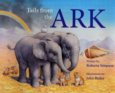 Tails From The Ark  -     By: Lady Roberta Simpson