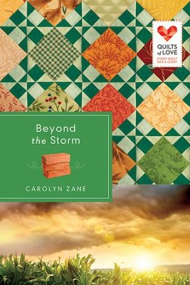 Beyond the Storm: Quilts of Love Series - eBook  -     By: Carolyn Zane