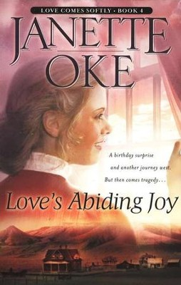 Love's Abiding Joy, Love Comes Softly Series # 4, a Novel  -     By: Janette Oke