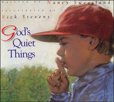 God's Quiet Things   -     By: Nancy Sweetland