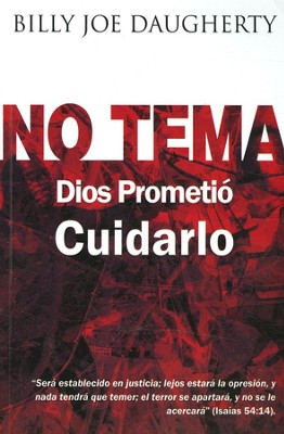 No Tema  (No Fear)  -     By: Bill Joe Daugherty
