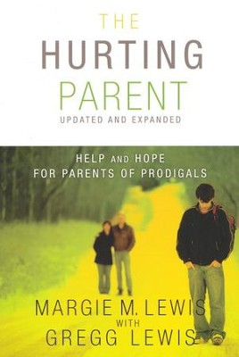 Hurting Parent: Help and Hope For Parents of Prodigals - Slightly Imperfect  -