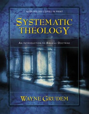 Systematic Theology: An Introduction to Biblical  Doctrine - Slightly Imperfect  -
