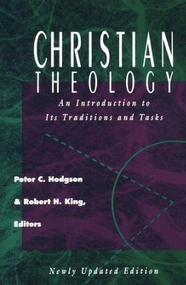 Christian Theology   -     Edited By: Peter C. Hodgson, Robert H. King