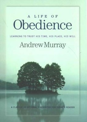 A Life of Obedience  -     By: Andrew Murray