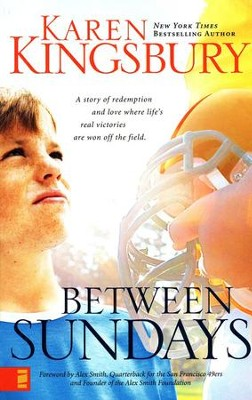 Between Sundays   -     By: Karen Kingsbury