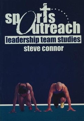 Sports Outreach: Leadership Team (Booklet)  -     By: Steve Connor