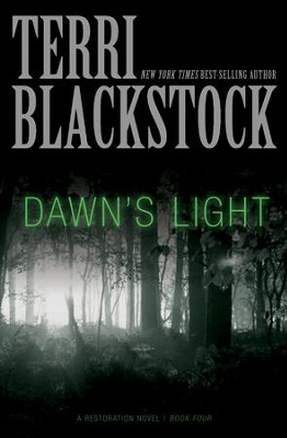 Dawn's Light - eBook  -     By: Terri Blackstock