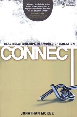 Connect: Real Relationships in a World of Isolation   -     By: Jonathan McKee