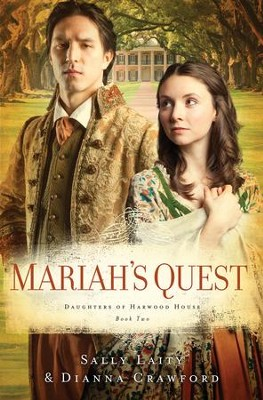 Mariah's Quest - eBook  -     By: Dianna Crawford, Sally Laity