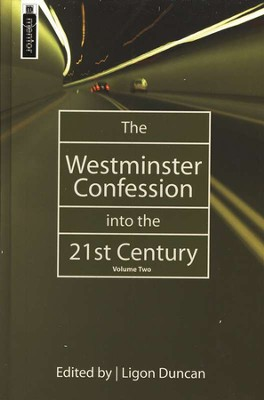 The Westminster Confession into the 21st Century Vol. 2   -     Edited By: J. Ligon Duncan     By: Edited by Ligon Duncan