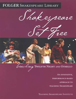Shakespeare Set Free: Teaching Twelfth Night and Othello  -     By: William Shakespeare