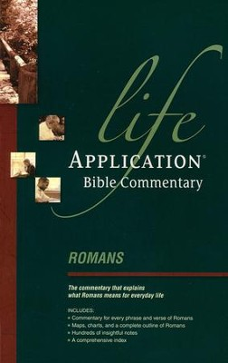 Romans, Life Application Bible Commentary   -