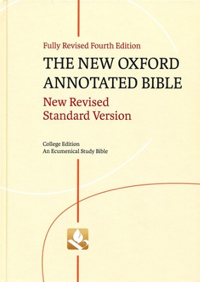 NRSV New Oxford Annotated Bible, 4th Ed. Hardcover College Edition  -     Edited By: Michael Coogan, Marc Z. Brettler, Carol Newsom     By: Edited by Michael Coogan